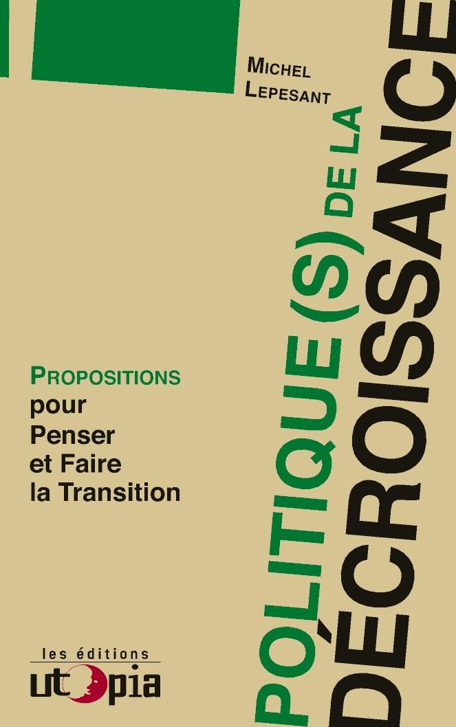 politique s  de la d u00e9croissance  u2013 propositions pour penser et faire la transition